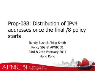 Prop-088: Distribution of IPv4 addresses once the final /8 policy starts
