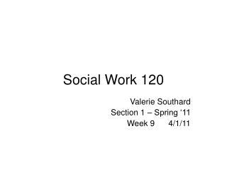Social Work 120