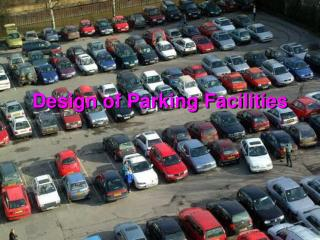 Design of Parking Facilities