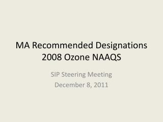 MA Recommended Designations  2008 Ozone NAAQS