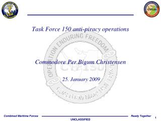 Task Force 150 anti-piracy operations Commodore Per Bigum Christensen  25. January 2009