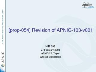 [prop-054] Revision of APNIC-103-v001