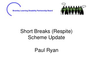 Short Breaks (Respite)  Scheme Update
