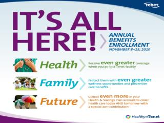 Enroll exclusively online at HealthyatTenet.