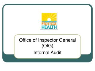 Office of Inspector General (OIG) Internal Audit