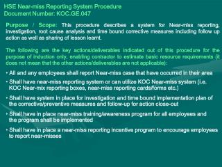 HSE Near-miss Reporting System Procedure Document Number: KOC.GE.047