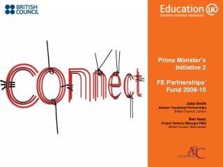 Prime Minister s Initiative 2  FE Partnerships  Fund 2009-10