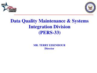 Data Quality Maintenance & Systems Integration Division (PERS-33)