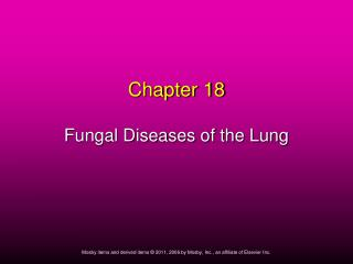 Chapter 18 Fungal Diseases of the Lung
