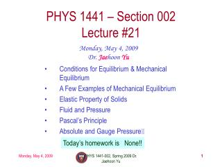 PHYS 1441 � Section 002 Lecture #21