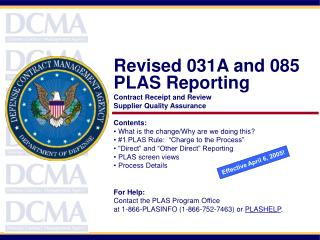 Revised 031A and 085 PLAS Reporting Contract Receipt and Review Supplier Quality Assurance