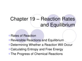 Chapter 19 – Reaction Rates and Equilibrium