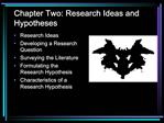 Chapter Two: Research Ideas and Hypotheses