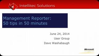 June 24, 2014  User Group   Dave Washabaugh