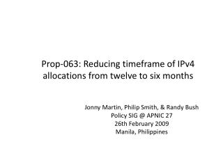 Prop-063: Reducing timeframe of IPv4 allocations from twelve to six months