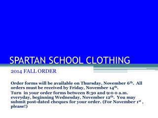 SPARTAN SCHOOL CLOTHING