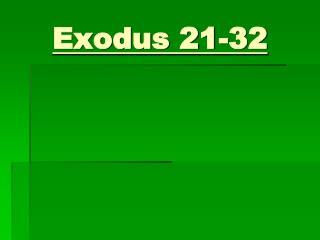 Exodus 21-32