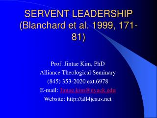 SERVENT LEADERSHIP ( Blanchard et al. 1999, 171-81 )