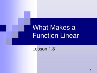 What Makes a Function Linear