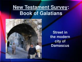 New Testament Survey : Book of Galatians
