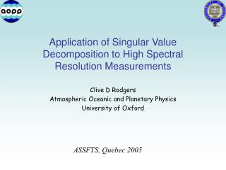 Application of Singular Value Decomposition to High Spectral Resolution Measurements