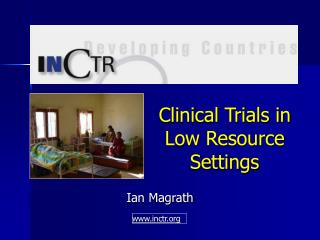 Clinical Trials in Low Resource Settings