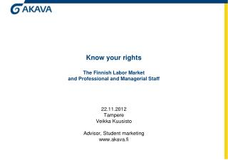 Know your rights The Finnish Labor Market and Professional and Managerial Staff