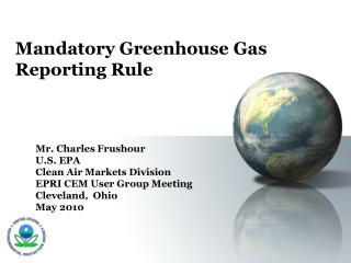 Mandatory Greenhouse Gas Reporting Rule