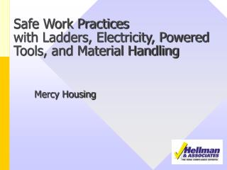 Safe Work Practices with Ladders, Electricity, Powered Tools, and Material Handling