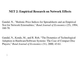 NET 2: Empirical Research on Network Effects
