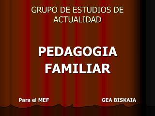 GRUPO DE ESTUDIOS DE ACTUALIDAD