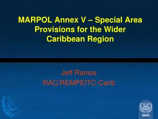 MARPOL Annex V – Special Area Provisions for the Wider Caribbean Region