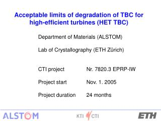 Acceptable limits of degradation of TBC for high-efficient turbines (HET TBC)