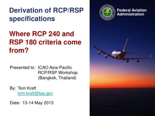 Derivation of RCP/RSP  specifications