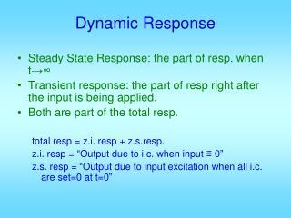 Dynamic Response