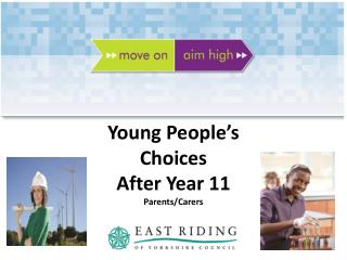 Young People's Choices After Year 11 Parents/Carers