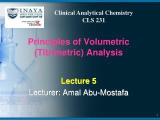 Principles of Volumetric (Titrimetric) Analysis