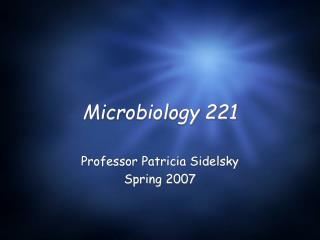 Microbiology 221