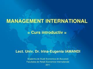 MANAGEMENT INTERNATIONAL = Curs introductiv =