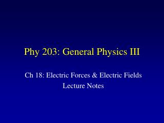 Phy 203: General Physics III