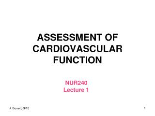 ASSESSMENT OF CARDIOVASCULAR FUNCTION