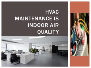 HVAC maintenance is indoor air quality