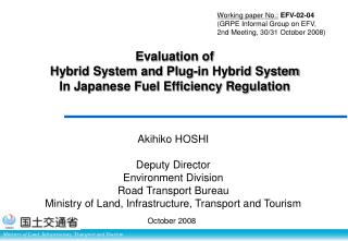 Evaluation of  Hybrid System and Plug-in Hybrid System In Japanese Fuel Efficiency Regulation