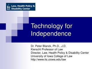 Technology for Independence