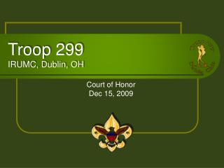 Troop 299 IRUMC, Dublin, OH
