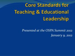 Core Standards for  Teaching & Educational Leadership