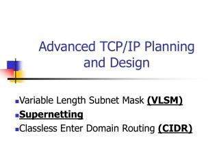 Advanced TCP/IP Planning and Design
