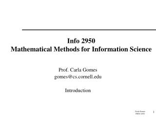 Info 2950 Mathematical Methods for Information Science