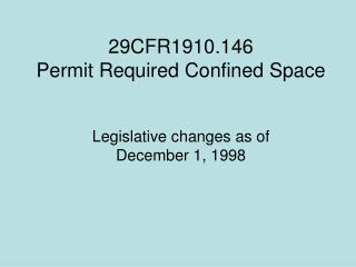 29CFR1910.146 Permit Required Confined Space
