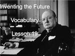 Inventing the Future  Vocabulary  Lesson 19